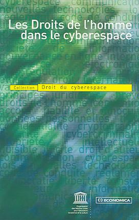 Les droits de l'homme dans le cyberespace