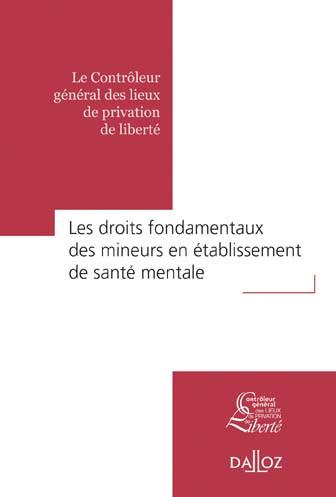 Les droits fondamentaux des mineurs en établissement de santé mentale