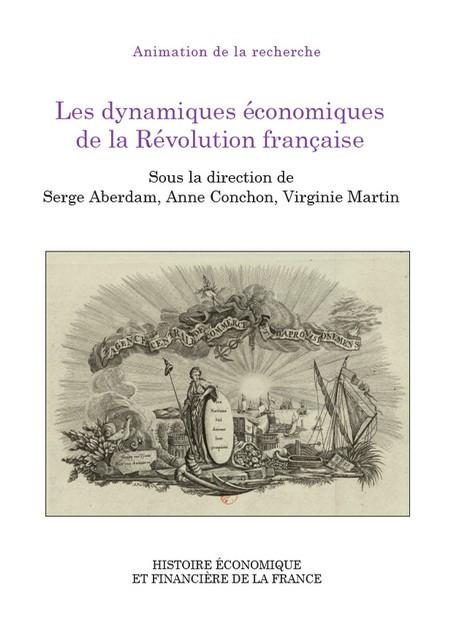 Les dynamiques économiques de la Révolution française
