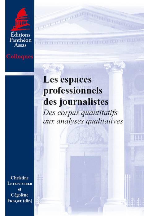 Les espaces professionnels des journalistes