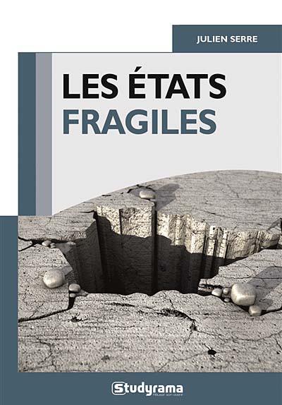 Les Etats fragiles