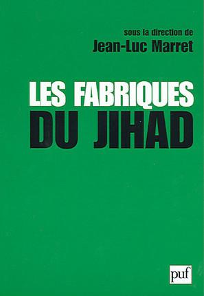Les fabriques du jihad