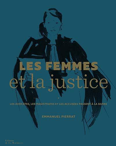 Les femmes et la justice (coffret)
