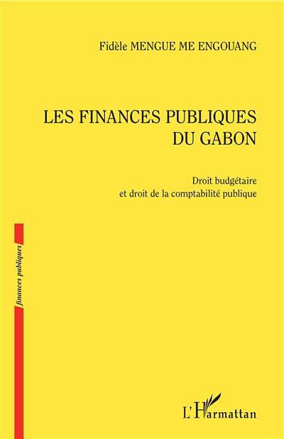 Les finances publiques du Gabon