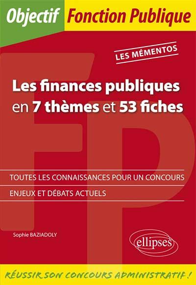 Les finances publiques en 7 thèmes et 53 fiches