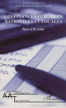 Les finances publiques nationales et locales face à la crise