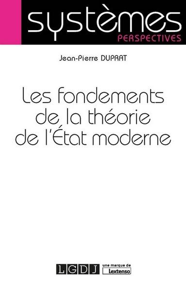 [EBOOK] Les fondements de la théorie de l'État moderne