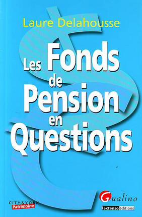 Les fonds de pension en question
