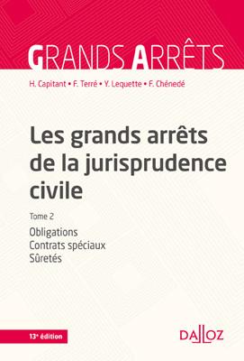 Les grands arrêts de la jurisprudence civile