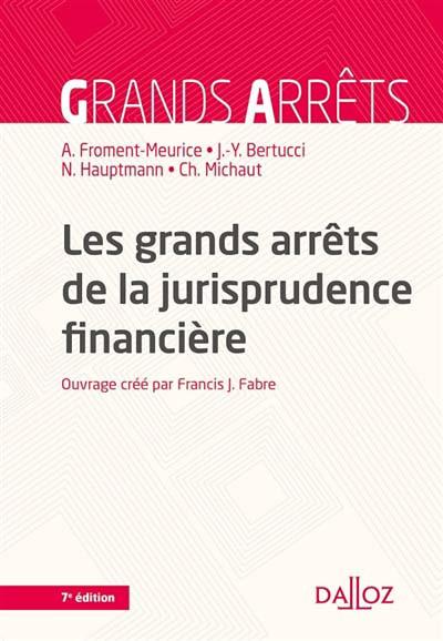 Les grands arrêts de la jurisprudence financière