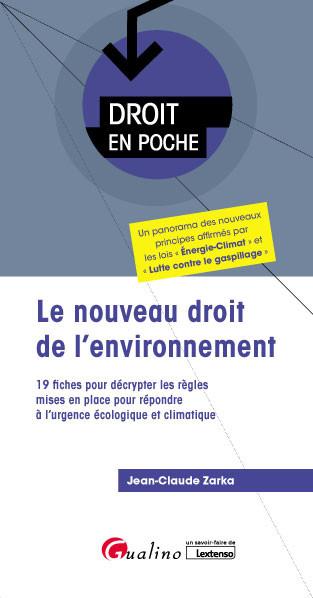 [EBOOK] Le nouveau droit de l'environnement