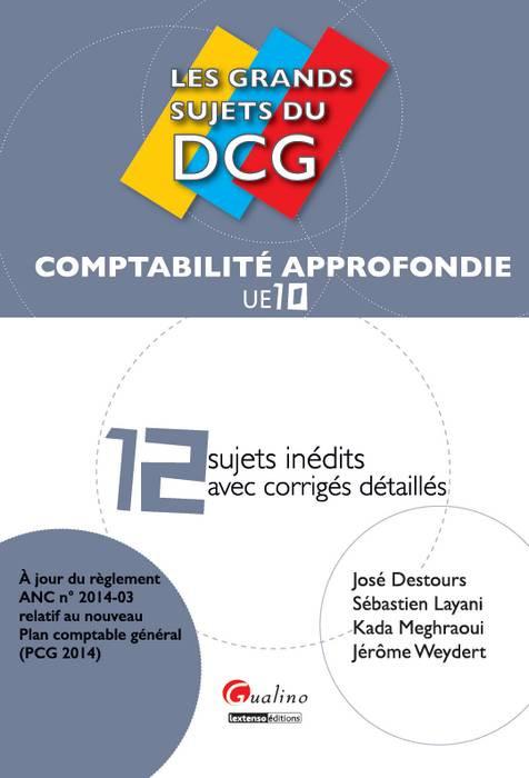 [EBOOK] Les grands sujets du DCG 10 - Comptabilité Approfondie