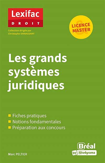 Les grands systèmes juridiques