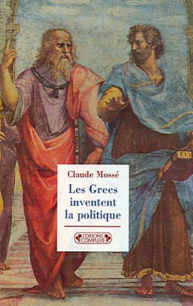 Les Grecs inventent la politique