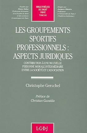 Les groupements sportifs professionnels : aspects juridiques