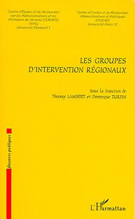 Les groupes d'intervention régionaux