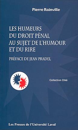 Les humeurs du droit pénal au sujet de l'humour et du rire