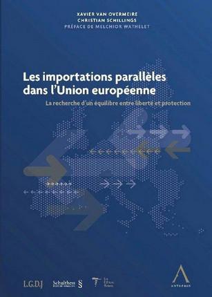 Les importations parallèles dans l'Union européenne