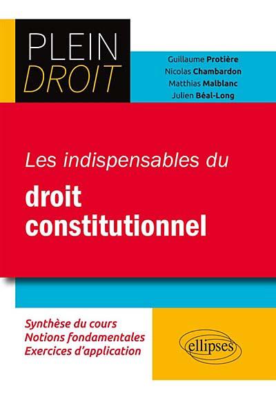 Les indispensables du droit constitutionnel