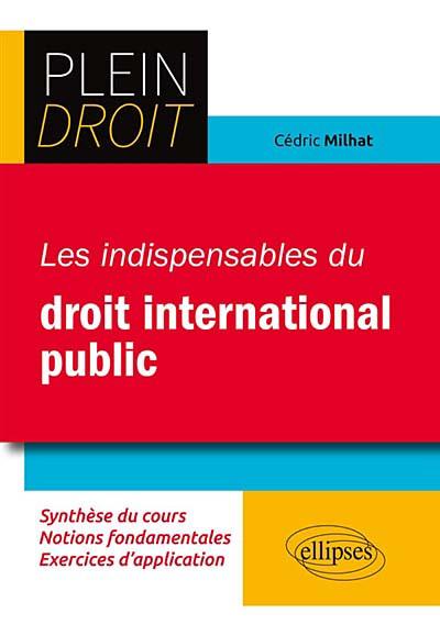 Les indispensables du droit international public