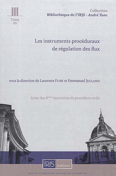 Les instruments procéduraux de régulation des flux