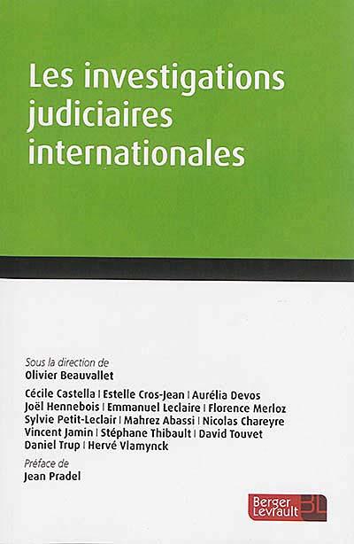 Les investigations judiciaires internationales