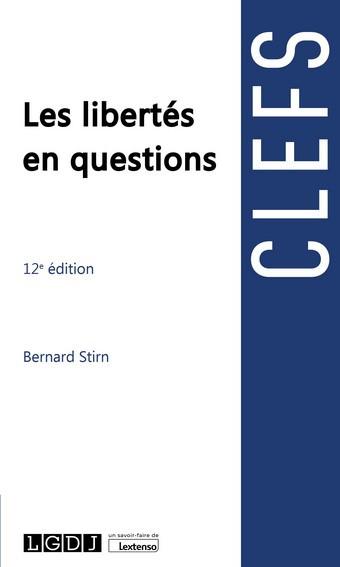 Les libertés en questions