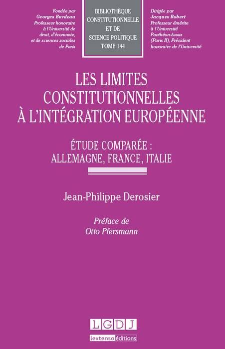 Les limites constitutionnelles à l'intégration européenne