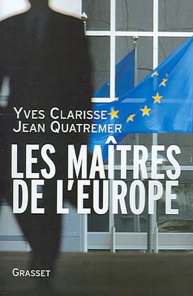 Les maîtres de l'Europe
