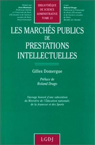 Les marchés publics de prestations intellectuelles
