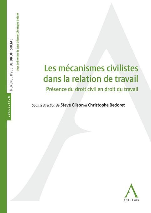 Les mécanismes civilistes dans la relation de travail