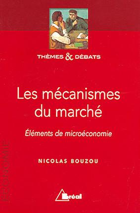 Les mécanismes du marché