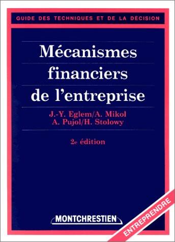 Les mécanismes financiers de l'entreprise