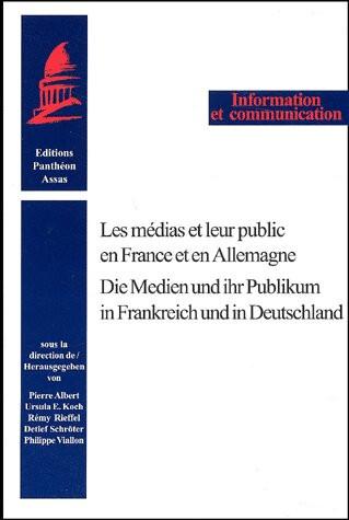 Les médias et leur public en France et en Allemagne