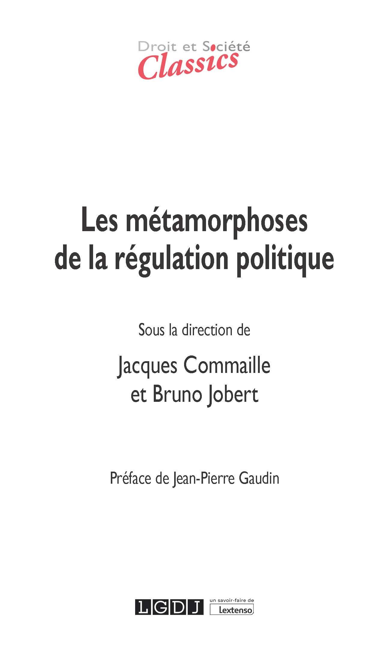 Les métamorphoses de la régulation politique