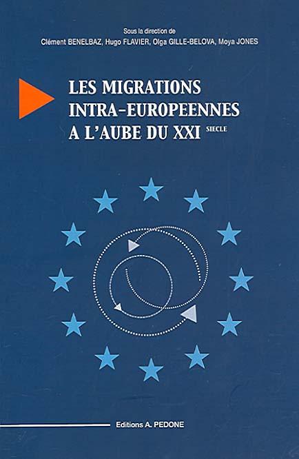 Les migrations intra-européennes à l'aubre du XXI<sup>e</sup> siècle