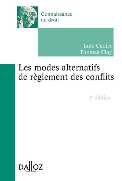 Les modes alternatifs de règlement des conflits