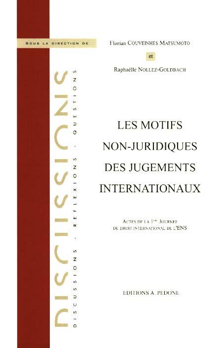 Les motifs non-juridiques des jugements internationaux