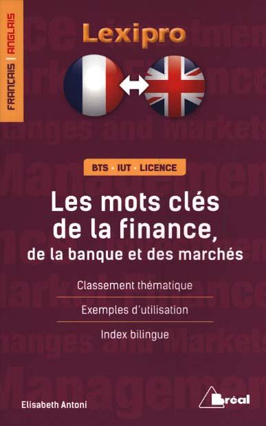 Les mots clés de la finance, de la banque et des marchés français-anglais