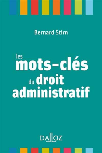 Les mots-clés du droit administratif (mini format)