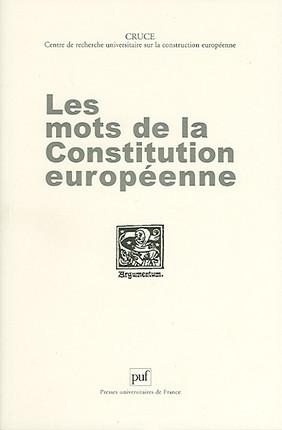 Les mots de la Constitution européenne