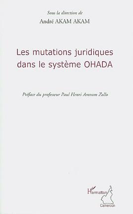 Les mutations juridiques dans le système OHADA