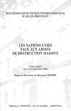 Les Nations Unies face aux armes de destruction massives