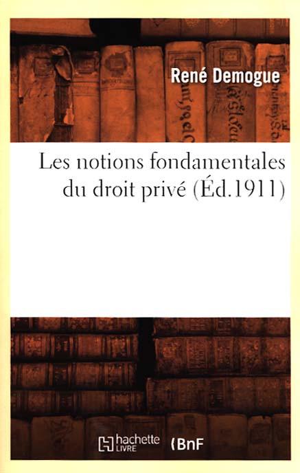 Les notions fondamentales du droit privé (Ed. 1911)