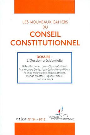 Les nouveaux Cahiers du Conseil constitutionnel, 2012 N°34