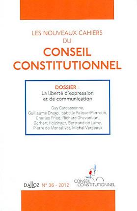 Les nouveaux Cahiers du Conseil constitutionnel, 2012 N°36