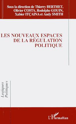 Les nouveaux espaces de la régulation politique