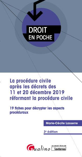 [EBOOK] La procédure civile après les décrets des 11 et 20 décembre 2019 réformant la procédure civile