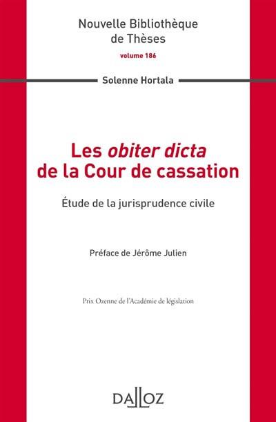 Les obiter dicta de la Cour de cassation