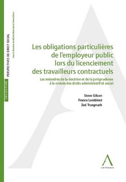 Les obligations particulières de l'employeur public lors du licenciement de travailleurs contractuels